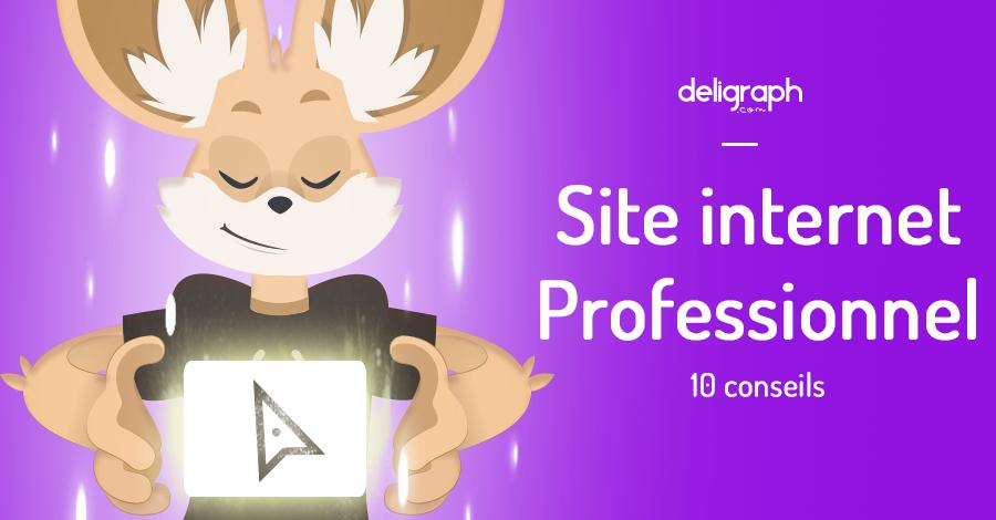 Création d'un site internet professionnel : 10 conseils | Deligraph : Agence Web et Studio Graphique à Bruxelles
