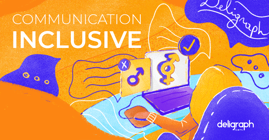 Qu'est-ce que la communication inclusive ; pourquoi et comment l'adopter ?